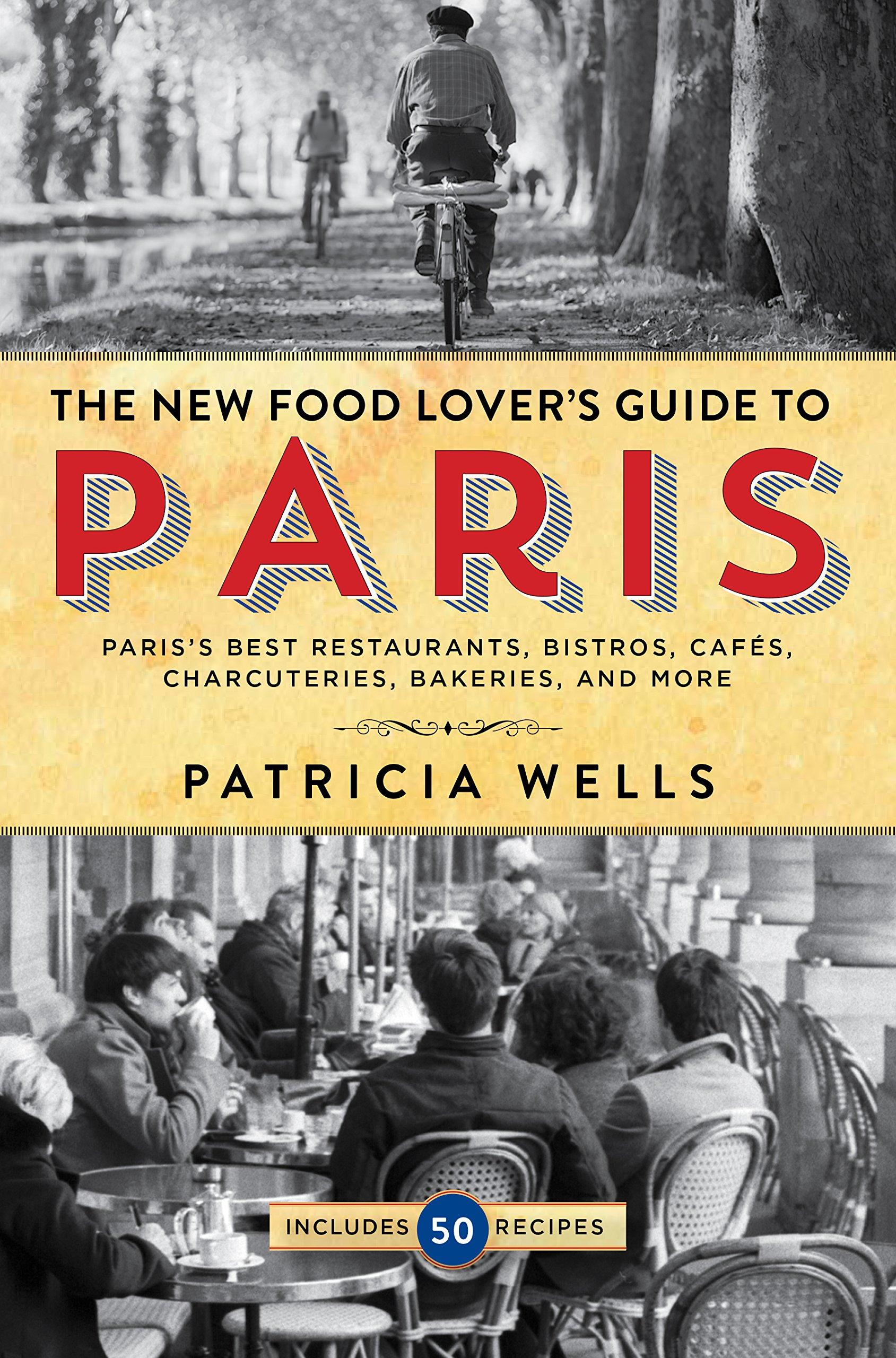 Food Lovers Guide Paris Restaurants