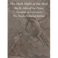 The Dark Night of the Soul: The Reader's Digital Edition (English Edition)