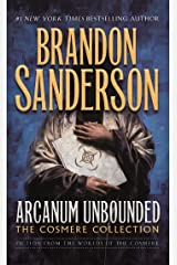 Arcanum Unbounded: The Cosmere Collection Kindle Edition