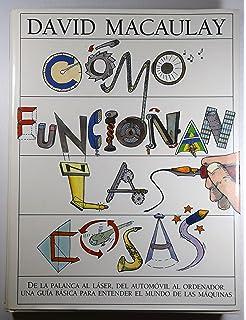 Como Funcionan Las Cosas (Spanish Edition)