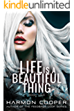 Life is a Beautiful Thing: (Book Two) (Cyberpunk Science Fiction Series)