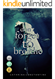 Don't Forget to Breathe (English Edition)