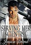 Serving Her Scientist