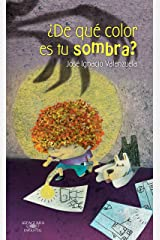 ¿De qué color es tu sombra? (Spanish Edition) Kindle Edition