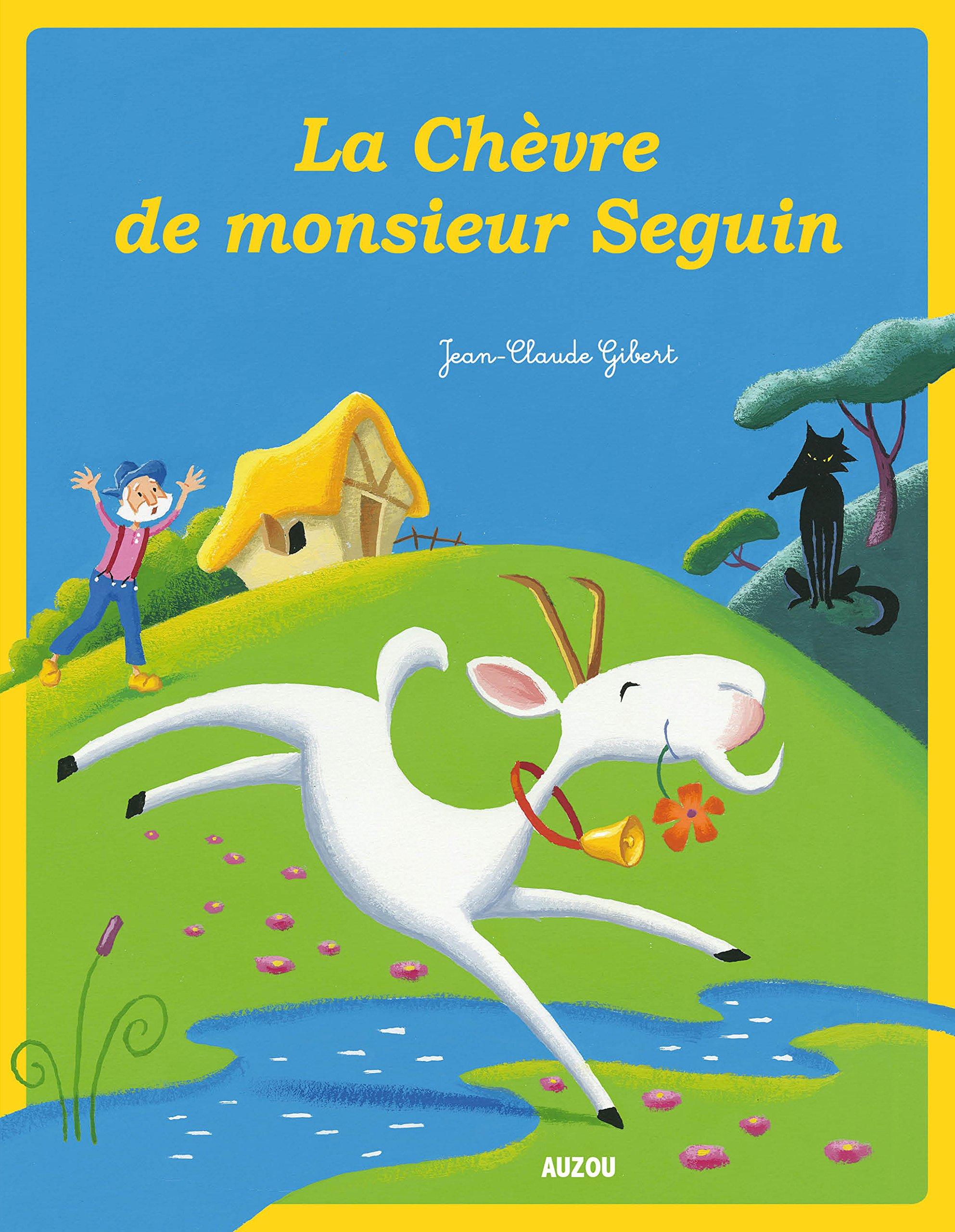 Uncategorized Monsieur Seguin amazon fr la chevre de monsieur seguin jean claude gibert livres