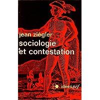 SOCIOLOGIE ET CONTESTATION