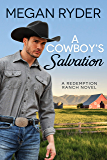 A Cowboy's Salvation (Redemption Ranch Book 1)