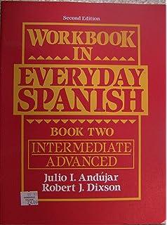 Amazon workbook in everyday spanish book ii intermediate workbook in everyday spanish intermediateadvanced bk 2 fandeluxe Image collections