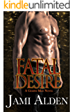 Fatal Desire (Gemini Men Book 1)