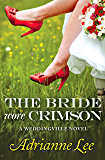 The Bride Wore Crimson (The Weddingville Series Book 2)