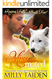 Miss Mated: BBW Paranormal Shape Shifter Romance (Raging Falls Book 4)