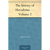 The history of Herodotus — Volume 2 (English Edition)