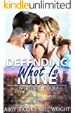 Defending What Is Mine (Wilde Boys Book 4)