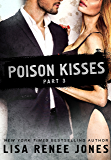 Poison Kisses Part 3