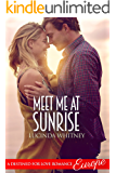 Meet Me At Sunrise (Destined for Love: Europe)