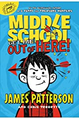 Middle School: Get Me out of Here! (Middle School series Book 2) Kindle Edition