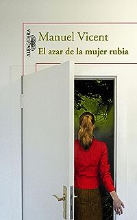 El azar de la mujer rubia (Spanish Edition)