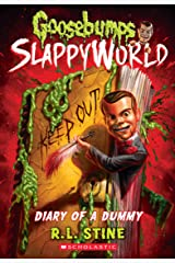 Diary of a Dummy (Goosebumps SlappyWorld #10) Kindle Edition
