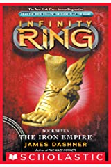 Infinity Ring Book 7: The Iron Empire Kindle Edition