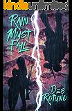 Rain Must Fall