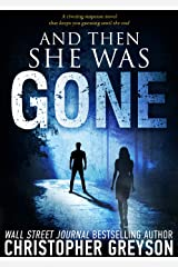 And Then She Was GONE Kindle Edition