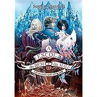 A Escola do Bem e do Mal – Vol. 2: Um mundo sem príncipes: Volume 2