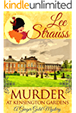 Murder at Kensington Gardens: a cozy historical mystery (A Ginger Gold Mystery Book 6) (English Edition)