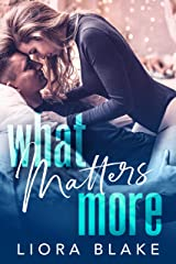 What Matters More Kindle Edition