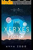 The Xerxes Factor: A Sci-Fi-Christian Romance (An Intergalaxia Novel Book 2)
