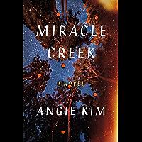 Miracle Creek: A Novel