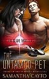 The Untamed Pet (Alien Slave Masters Book 3)