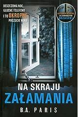 Na skraju zalamania (Polish Edition) Paperback