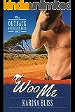 Woo Me (The Outback Bachelor Ball Book 2)