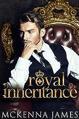 Royal Inheritance Kindle Edition