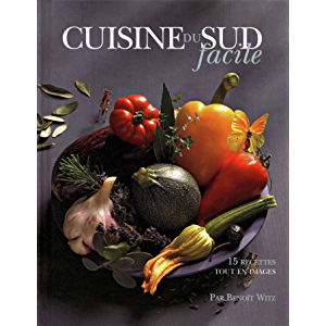 Cuisine du Sud facile (French Edition)