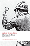 Sherlock Holmes. Selected Stories (Oxford World's Classics)