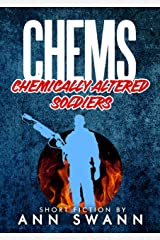 CHEMS: Chemical Zombie Soldiers Kindle Edition