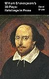 William Shakespeare's 38 Plays: Retellings in Prose