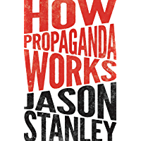 How Propaganda Works (English Edition)