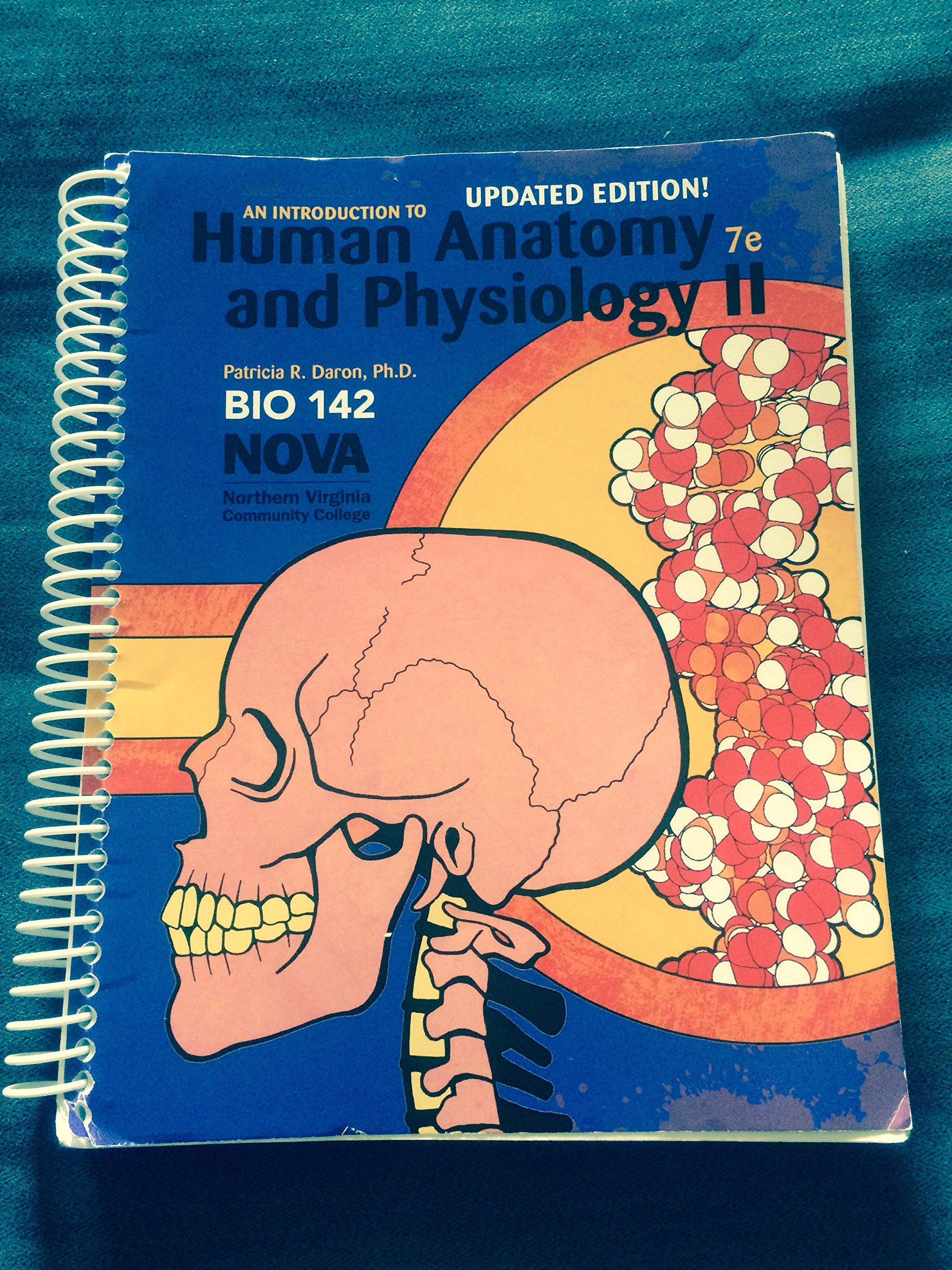 An Introduction to Human Anatomy and Physiology II 7th