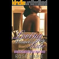 Loving My Fiancé's Sister: Arresting Temptation Book One