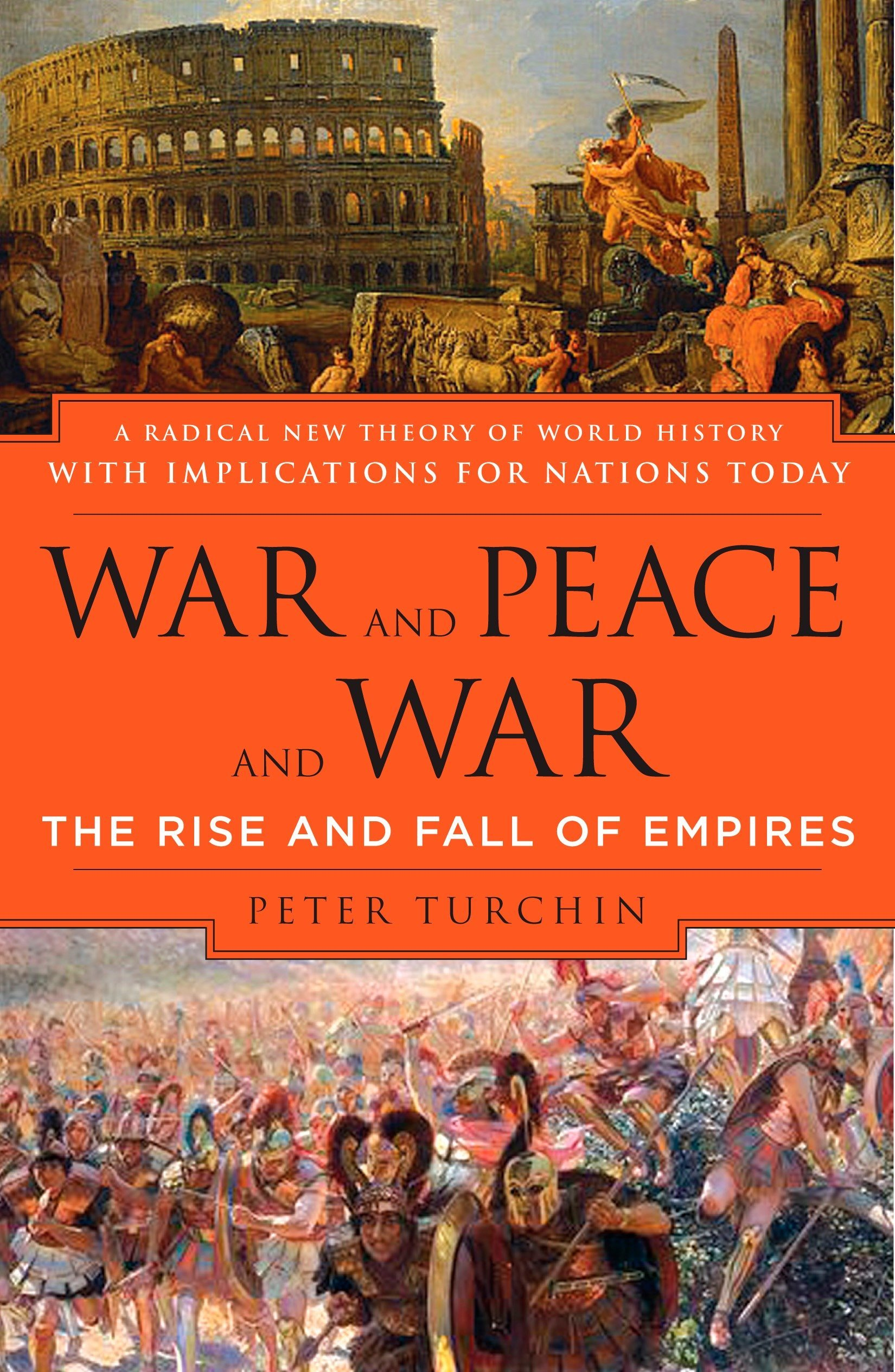 amazon war and peace and war the rise and fall of empires peter