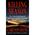 Killing Season: The Unsolved Case of New England's Deadliest Serial Killer