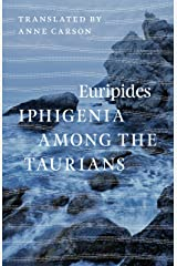Iphigenia among the Taurians Kindle Edition
