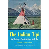 Image for The Indian Tipi: Its History, Construction, and Use