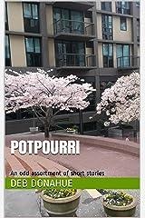 Potpourri Kindle Edition