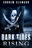 Dark Tides Rising (Parker Chase Book 3)