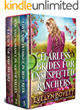 Fearless Brides For Unsuspected Ranchers: A Clean Western Historical Book Collection