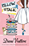 Pillow Stalk (A Mad for Mod Mystery Book 1)