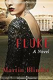 Fluke: A Novel